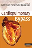 Cardiopulmonary Bypass (Cambridge Clinical Guides)