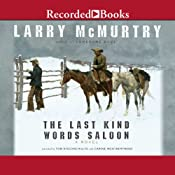 The Last Kind Words Saloon | [Larry McMurtry]