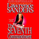 The Seventh Commandment (       UNABRIDGED) by Lawrence Sanders Narrated by Katina Kalin