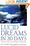 Lucid Dreams in 30 Days, Second Editi...