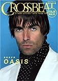 クロスビートファイル Vol.11 最新改訂版 オアシス (シンコー・ミュージックMOOK) (シンコー・ミュージックMOOK)
