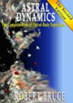 Astral Dynamics: The Complete Book of...