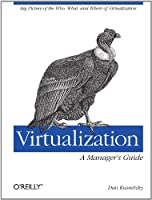 Virtualization: A Manager`s Guide ebook download