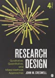 Research Design: Qualitative  Quantitative  and Mixed Methods Approaches  4th Edition