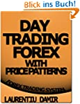 Day Trading Forex with Price Patterns...