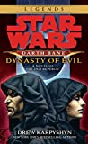 Dynasty of Evil: Star Wars (Darth Bane): A Novel of the Old Republic (Star Wars - Darth Bane Trilogy Book 3)