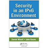 Security in an IPv6 Environmentby Daniel Minoli