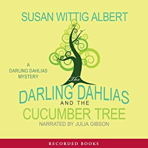 The Darling Dahlias and the Cucumber Tree Audiobook