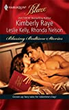 Blazing Bedtime Stories: Once Upon A BiteMy, What A Big...You Have!Sexily Ever After (Harlequin Blaze) (0373794517) by Raye, Kimberly