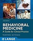img - for Behavioral Medicine: A Guide for Clinical Practice, Third Edition 3rd (third) by Feldman, Mitchell, Christensen, John (2007) Paperback book / textbook / text book