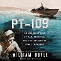 PT-109: JFK's Night of Destiny (       UNABRIDGED) by William Doyle Narrated by David Drummond