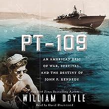 PT-109: JFK's Night of Destiny (       UNABRIDGED) by William Doyle Narrated by David Drummond