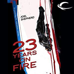 23 Years on Fire Audiobook