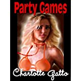Party Games ~ Charlotte Gatto