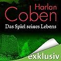 Das Spiel seines Lebens Hörbuch von Harlan Coben Gesprochen von: Detlef Bierstedt