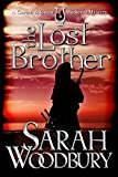 The Lost Brother (A Gareth and Gwen Medieval Mystery Book 6)