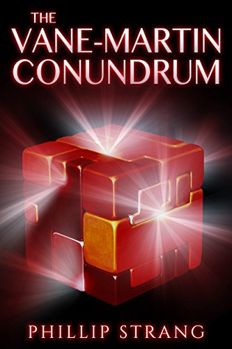 Book: The Vane-Martin Conundrum by Phillip Strang