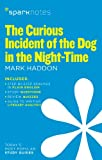 img - for The Curious Incident of the Dog in the Night-Time (SparkNotes Literature Guide) (SparkNotes Literature Guide Series) book / textbook / text book