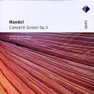 Haendel : Concerti Grossi, Op. 3