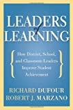 img - for Leaders of Learning: How District, School, and Classroom Leaders Improve Student Achievement book / textbook / text book