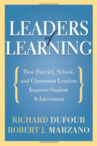 Leaders of Learning: How District, School, and Classroom...