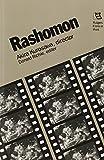 Rashomon: Akira Kurosawa, Director (Rutgers Films in Print series)