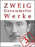 Stefan Zweig - Gesammelte Werke: Die Ungeduld des Herzens, Schachnovelle, Brennendes Geheimnis, Marie Antoinette, Der Amokl�ufer, Maria Stuart, Sternstunden ... u.a. (Gesammelte Werke bei Null Papier 4)