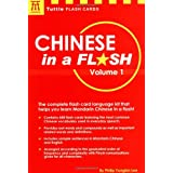 Chinese in a Flash: v. 1 (Tuttle Flash Cards)by Philip Yungkin Lee