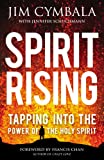 Spirit Rising: Tapping Into The Power Of The Holy Spirit