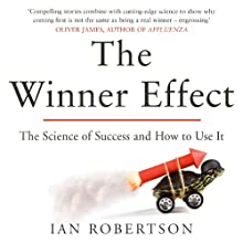 The Winner Effect: How Power Affects Your Brain Audiobook by Ian Robertson Narrated by Kevin Kenerly