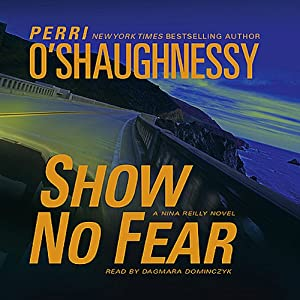Show No Fear: A Nina Reilly Novel | [Perri O'Shaughnessy]