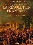 """Afficher """"Grande histoire de la révolution française n° 2 Les Paroxysmes"""""""
