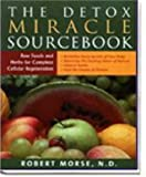 The Detox Sourcebook: The Ultimate Healing System