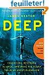 Deep: Freediving, Renegade Science, a...