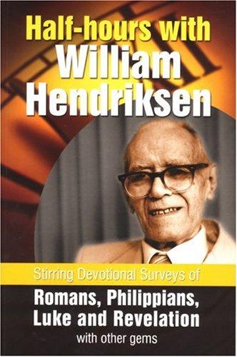 Half-hours with William Hendriksen PDF