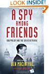 A Spy Among Friends: Kim Philby and t...