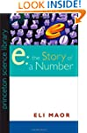 """e"": The Story of a Number (Princeton..."