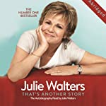That's Another Story: The Autobiography   Julie Walters