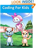 Coding For Kids: PreK - Grade 2 story book that teaches computer science (Coding Palz Children's book - Computer programming for Kids 1)