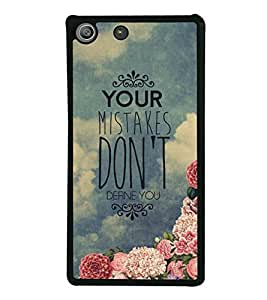 Your Mistakes Don't Define You 2D Hard Polycarbonate Designer Back Case Cover for Sony Xperia M5 Dual :: Sony Xperia M5 E5633 E5643 E5663