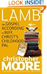 Lamb: A Novel: The Gospel According t...