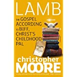 Lamb: A Novel: The Gospel According to Biff, Christ`s Childhood Palby Christopher Moore
