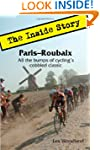 Paris-Roubaix, the Inside Story: All...
