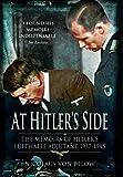 At Hitler's Side: The Memoirs of Hitler's Luftwaffe Adjutant (Greenhill Book)