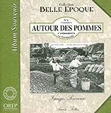 echange, troc Annie Fettu - Autour des Pommes en Normandie