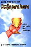 Span-Becoming A Vessel Of Honor (Spanish Edition)