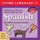 Product 0133238016 - Product title Living Language: Spanish 2013 Day-to-Day Calendar: Daily Phrase & Culture Calendar (Living Language (Calendars))