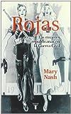 Mary . . . [et al. ] Nash Rojas : las mujeres republicanas en la guerra civil
