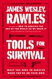 img - for Tools for Survival: What You Need to Survive When You re on Your Own book / textbook / text book