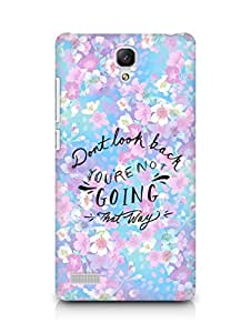 AMEZ dont look back you are not going that way Back Cover For Xiaomi Redmi Note